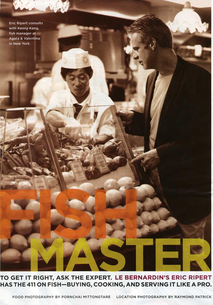 Eric Ripert, Fish Master